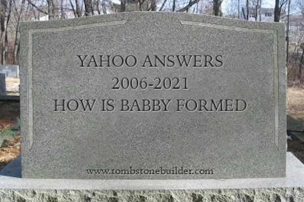RIP Yahoo Answers, It Died As It Lived: Needlessly and Stupidly